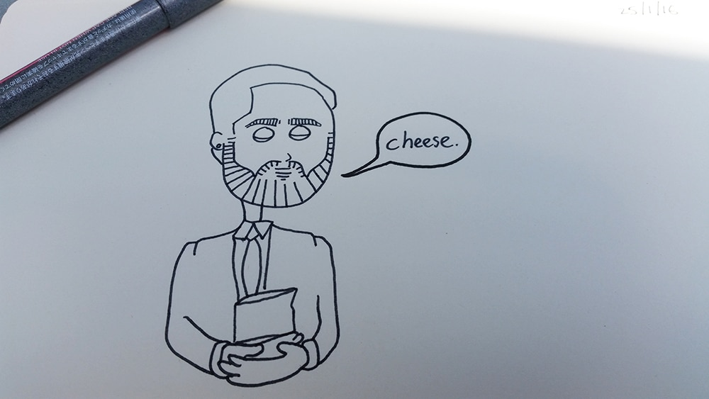 This is me with my favourite food. It's Cheese. (Sharpie pen drawing)